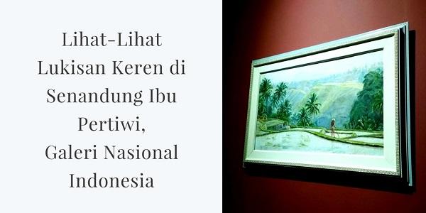 Senandung Ibu Pertiwi, Galeri Nasional