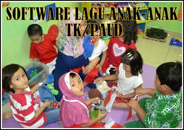 Download Software Lagu Anak-anak Untuk TK/PAUD