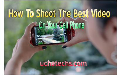 shoot quality video phone
