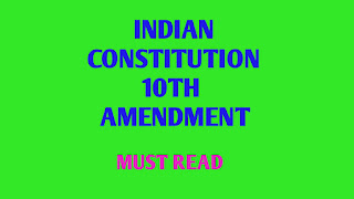 THE 10th CONSTITUTIONAL (TENTH AMENDMENT) ACT, 1961