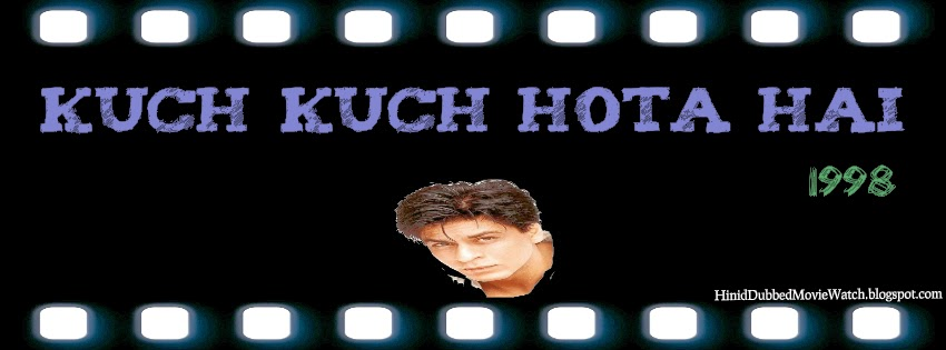 Kuch Kuch Hota Hai 1998 Watch Online Full Hindi Bollywood Movie