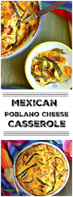casserole, cheese, poblano peppers
