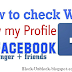 Who Viewed My Profile Details On Facebook