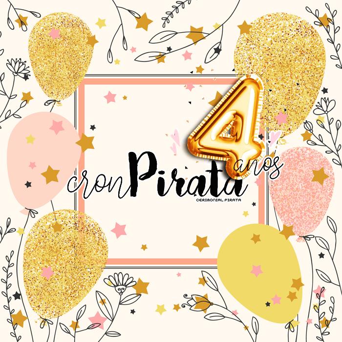 Aniversário de 4 anos do blog Cron Pirata!