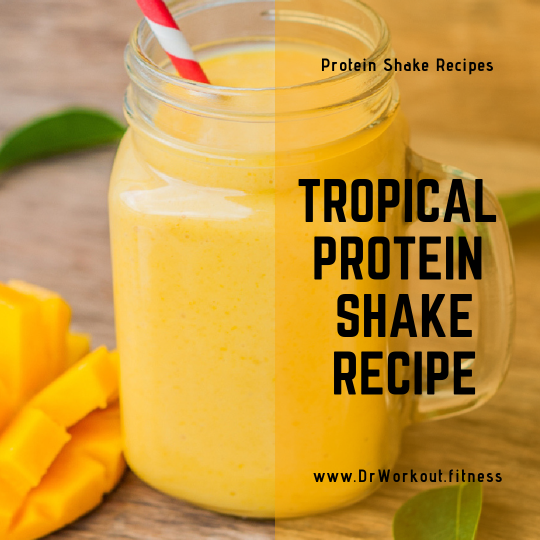 Tropical Protein Shake Recipe