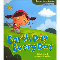 Earth Day Every Day by Lisa Bullard