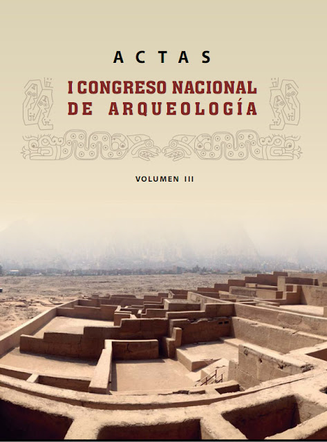 http://www.congresoarqueologia.cultura.gob.pe/sites/default/files/actas_del_i_cna_-_vol_3_-_vw.pdf