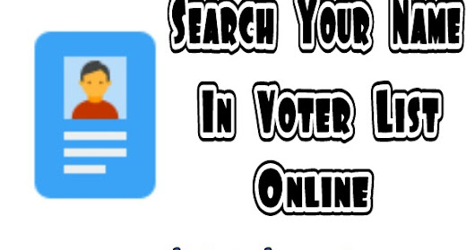 Search Your Name In Voter List Online