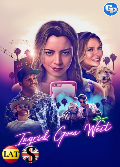 Ingrid Goes West (2017) HD 1080P LATINO/INGLES