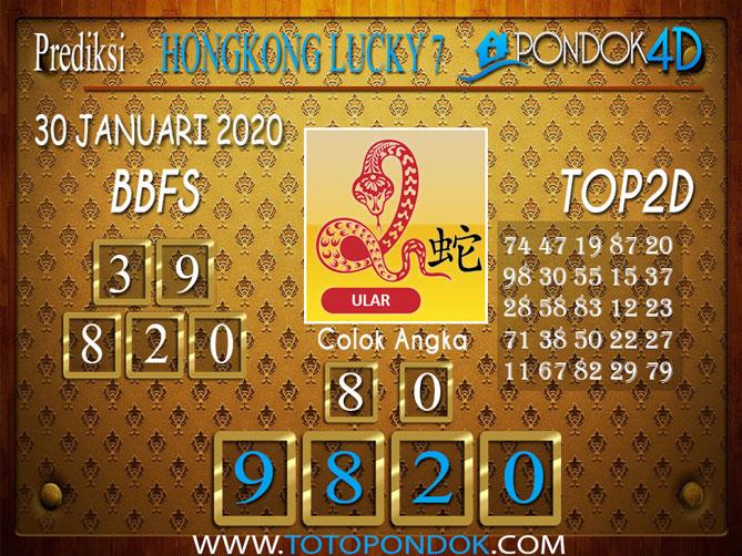 Prediksi Togel HONGKONG LUCKY7 PONDOK4D 30 JANUARI 2020