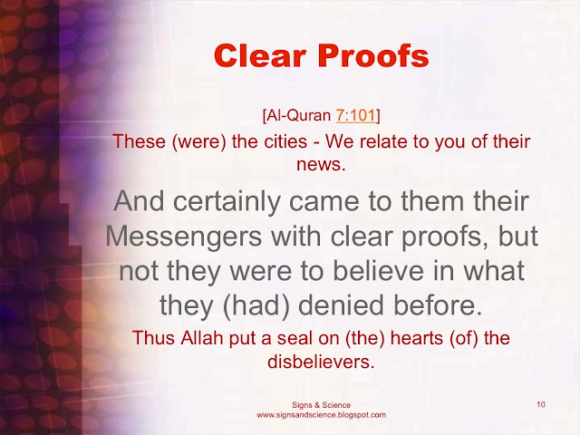 And certainly came to them their Messengers with clear proofs