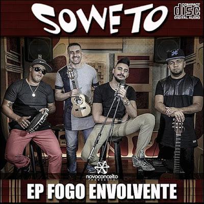 Soweto (2016) EP Fogo Envolvente Download