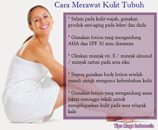panduan cara merawat kulit tubuh terlengkap