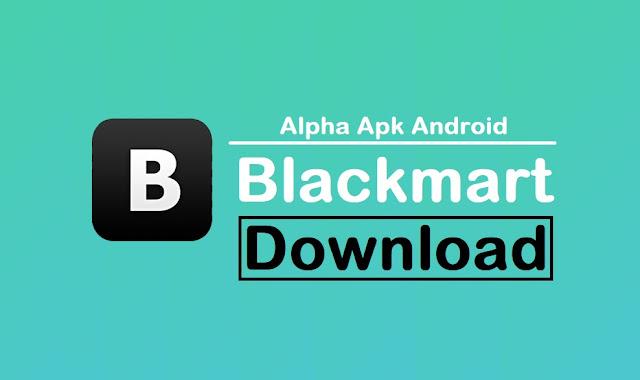 Blackmart Alpha Apk Android Download