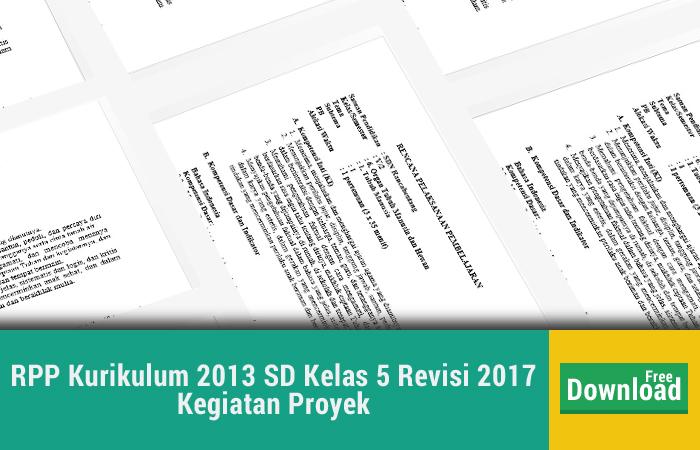 RPP Kurikulum 2013 SD Kelas 5 Revisi 2017 Kegiatan Proyek