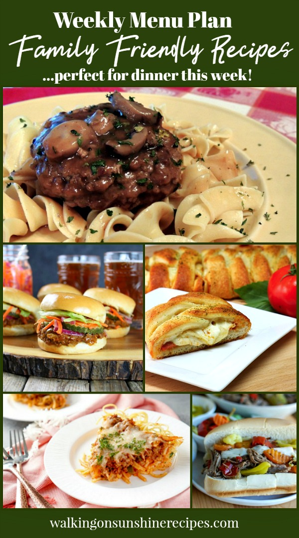 Family Friendly Recipes for Dinner this Week | Pizza Braid | Hamburgers with Mushroom Gravy | Sloppy Joes | Walking on Sunshine Recipes