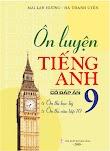 [DOC] Ôn Luyện Tiếng Anh 9 Có Đáp Án ( Tái Bản 2018) - Mai Lan Hương