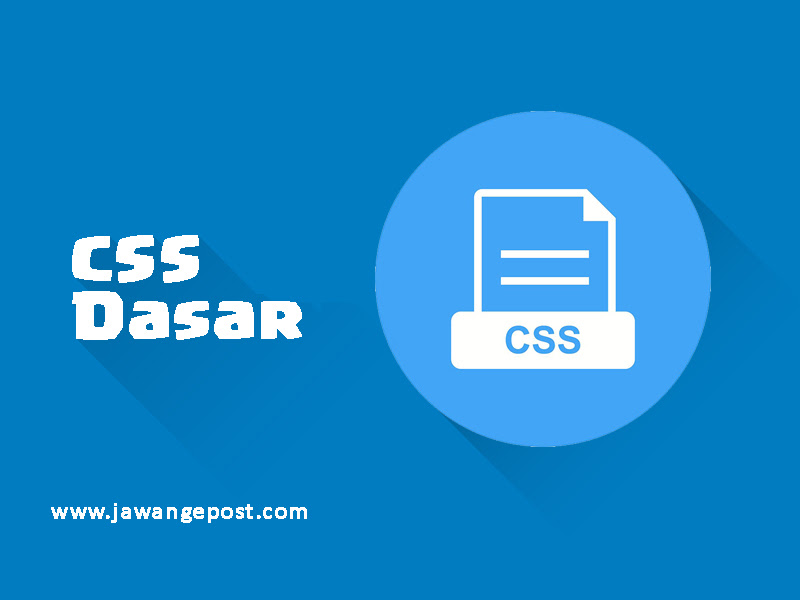 Tutorial Dasar Website-Cascading Style Sheet (CSS)