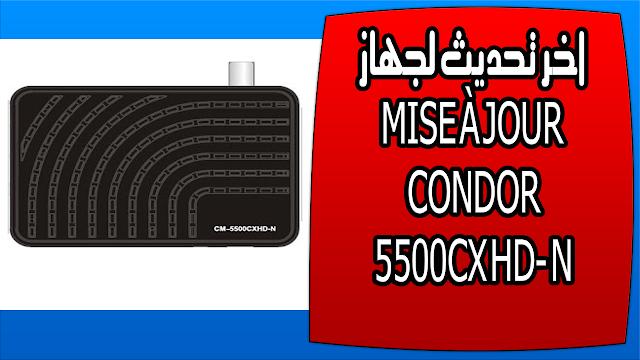 اخر تحديث لجهاز MISE À JOUR CONDOR 5500CX HD N