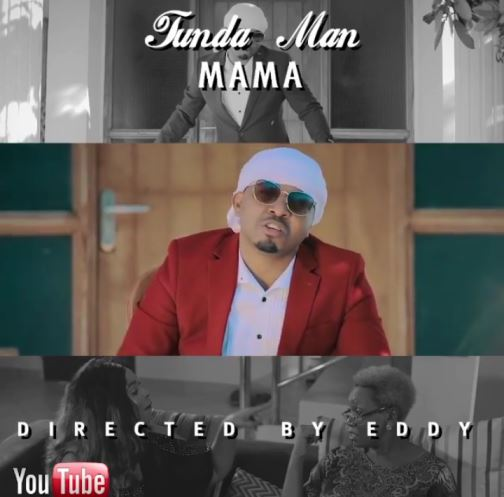 Tunda Man - Mama Video