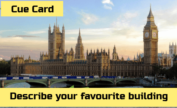 Talk about your favourite building you visited cue card