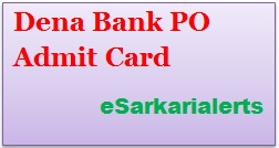 Dena Bank PO Admit Card