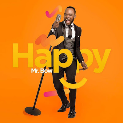 Mr Bow – Happy [BLUES] [DOWNLOAD]