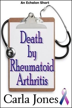 Death by rheumatoid arthritis by carla jones fandeluxe Image collections