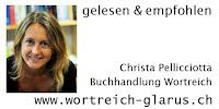 Christa Pellicciotta Buchhandlung Wortreich Glarus