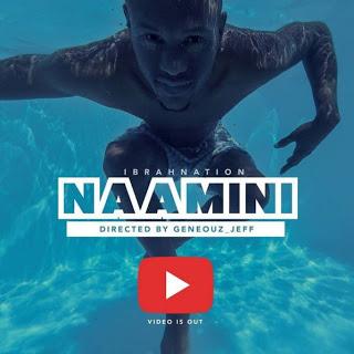 Ibranation - Naamini (Official video)