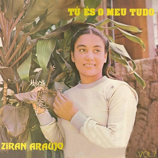 Ziran Araujo - T� �s o Meu Tudo 1991