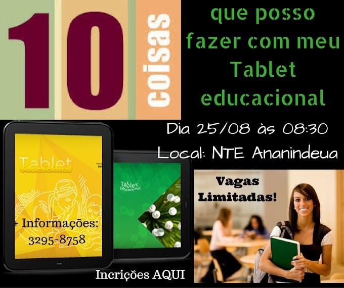 10 Coisas que posso fazer com meu Tablet Educacional