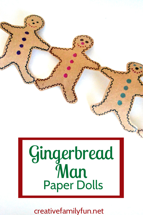 Needless to say their gingerbread men never became decorations. The girls were too busy playing with them! So much fun!  sc 1 st  Creative Family Fun & Gingerbread Man Paper Doll Decorations - Creative Family Fun