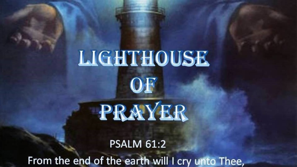 The Lighthouse of Prayer