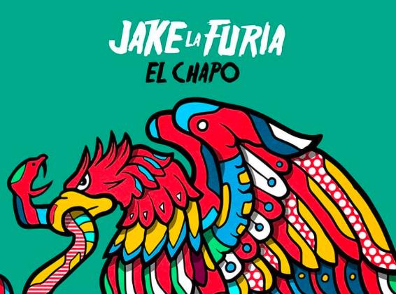 Jake La Furia - El Chapo