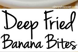 Deep Fried Banana Bites