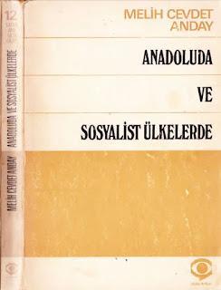 Melih Cevdet Anday - Bütün Eserleri 06 - Anadoluda ve Sosyalist Ülkelerde
