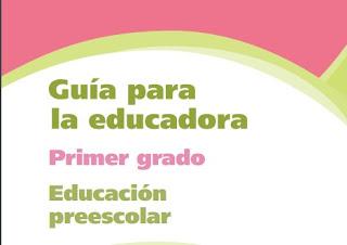 Guía para la Educadora - Primer grado Preescolar