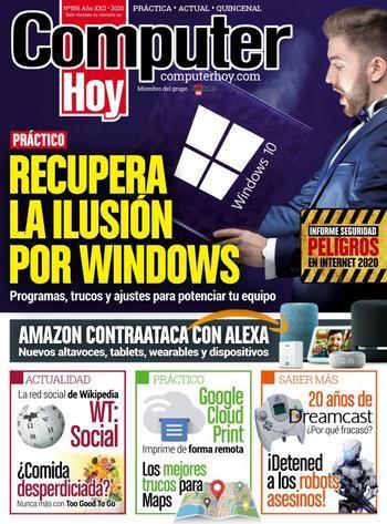 Computer Hoy Nº 556: Recupera la ilusión por Windows