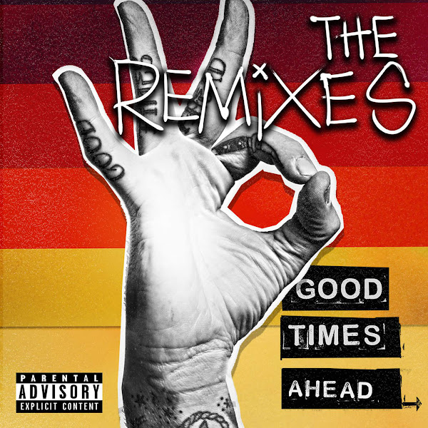 GTA - Good Times Ahead: The Remixes Cover