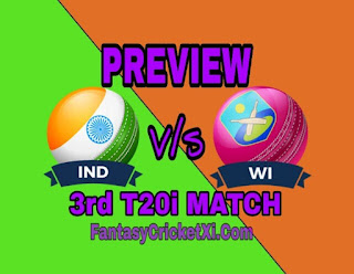 IND V/s WI 3rd T20I DREAM11 TEAM PREDICTION