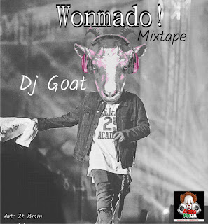 HOT MIX: Dj Goat – Wonmado Mixtape
