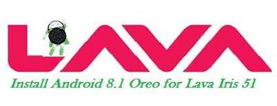 طريقة ،تفليش ،تحديث ،هاتف ،إيريس ،Download، and، Install ،Android، 8.1، Oreo، for، Lava، Iris، 51