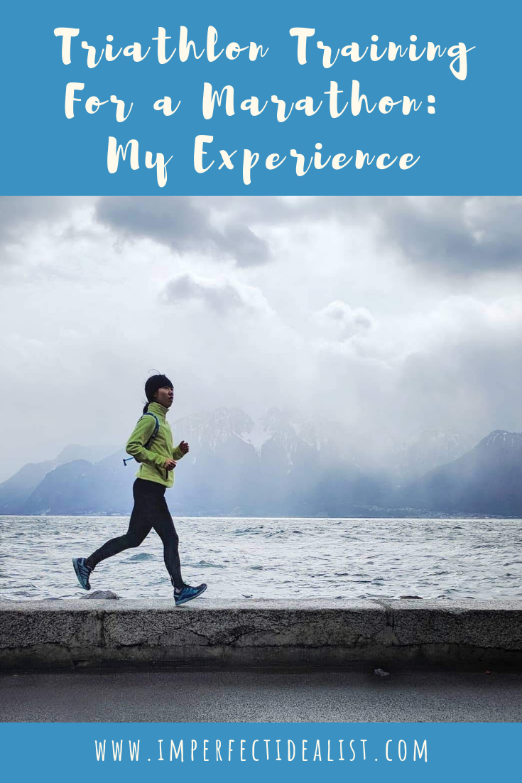 Triathlon Training for a Marathon: My Experience | imperfect idealist #running #marathon #triathlon