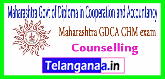 Maharashtra GDCA Maharashtra Government Diploma in Cooperation and Accountancy CHM Exam Result 2018-19Counselling
