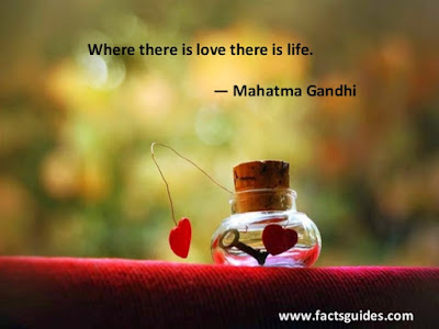 Best Quotes About Love: where there is love is life.