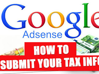 Panduan Cara Mengisi Submit Tax (Pajak) Google Adsense Terbaru 2016