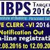 IBPS CWE CLERK VI  NOTIFICATION