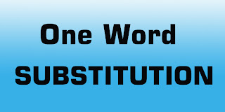 One Word Substitution English quiz for SSC CGL, SSC CPO, Railway, Bank PO and Other Exam:Career Power