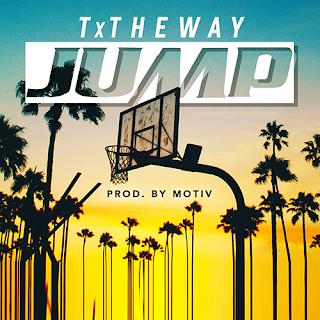 New Music: TxTheWay - Jump